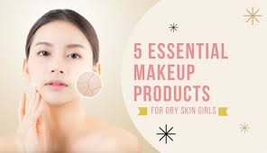 makeup s for dry skin