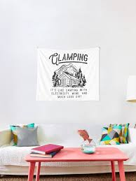 Glamping Luxury Hike Campfire Camper Wanderlust Outdoor Mountains Boy Scout Woods Travel Gift Idea Black Edition Tapestry By Simongs Redbubble