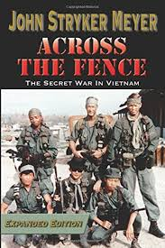 Across The Fence By John Stryker Meyer Sog Publishing Vietnam History Books Books