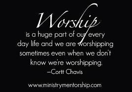 quotes about worshipping quotes