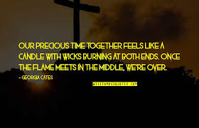 precious time together quotes top famous quotes about precious