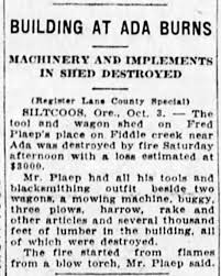Fred Plaep's wagon & tool shed burn on Fiddle Creek. The Morning Register,  Eugene, OR, Oct 4, 1927. - Newspapers.com