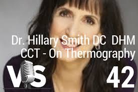 Dr. Hillary Smith - Breast Thermography Is THE SAFE Mammogram Alternative -  Episode 42 - Vidal Speaks