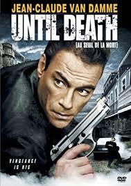 Amazon.com: Until Death (2007) Jean-Claude Van Damme; Stephen Rea; Selina  Giles: Movies & TV