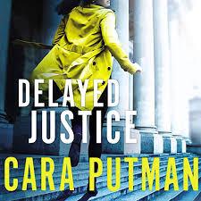Amazon.com: Delayed Justice (Audible Audio Edition): Cara C. Putman, Siiri  Scott, Thomas Nelson: Audible Audiobooks