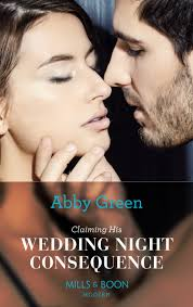 Claiming His Wedding Night Consequence - Abby Green
