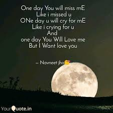 one day you will miss me quotes writings by navneet jha
