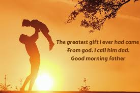 Image result for good morning for father