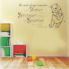 Amazon Com Diy Removable Vinyl Decal Mural Letter Wall Sticker Quote Winnie The Pooh Quote Braver Stronger Smarter For Nursery Kids Room Boys Girls Room Home Kitchen
