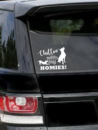 Chillin With My Homies Decal Pitbull Mom Pitbull Dad Dog Etsy