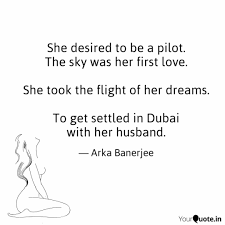 she desired to be a pilot quotes writings by arka banerjee