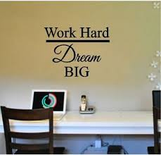 Work Hard Dream Big Wall Sticker Wall Art Decor Vinyl Decal 15x20 Lettering Ebay