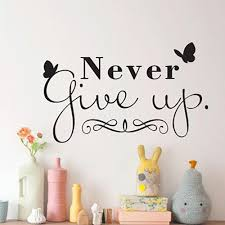 Never Give Up Butterfly Wall Sticker Home Quotes Inspirational Love Antidiler