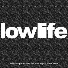 Lowlife Decal Tuner Car Club Street Racing Need For Speed Turbo Fast And Furious Tuner Cars Street Racing Car Club
