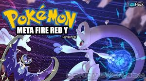 Pokemon Meta Fire Red X and Y Completed - Pokemoner.com