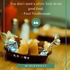 food quotes you ll love chew philly food tours