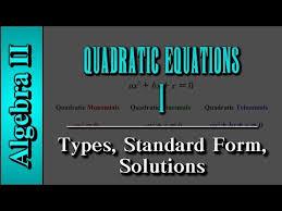 algebra ii quadratic equations level