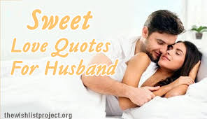 top sweet love quotes for husband latest collection