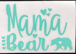 Mama Bear Vinyl Decal For Cup Tumbler Or Car Choose Color Size Ebay