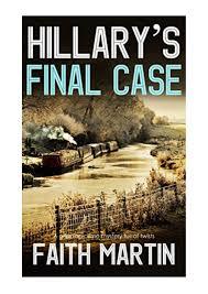 HILLARY'S FINAL CASE a gripping crime mystery full of twists (DI Hillary  Greene Book 17) - FAITH MAR by Darrin Rascon - issuu