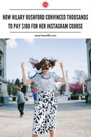 How Hilary Rushford Convinced Thousands to Buy Her Instagram Course