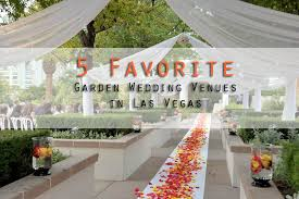 garden wedding venues in las vegas