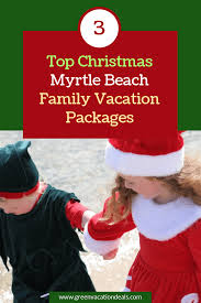 myrtle beach family vacation packages