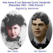 Ada Jones & Len Spencer Comic Vaudeville (Encore 1) [Recorded 1904 ...
