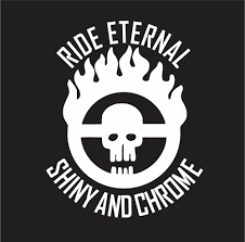 Mad Max Fury Road Brand Ride Eternal Shiny And Chrome Vinyl Die Cut Decal Sticker Texas Die Cuts
