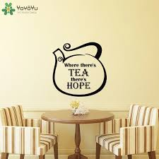 Yoyoyu Wall Decal Kitchen Vinyl Wall Stickers Quotes Where Theres Tea Theres Hope Removable Teapot Pattern Art Mural Decor Sy765 Decoration Pattern Vinyl Wall Stickerswall Sticker Aliexpress