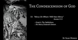 mercy on whom i will have mercy