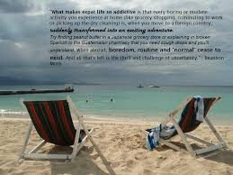 more quotes about being an expat and living abroad taken by
