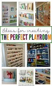 Ideas For Creating The Perfect Playroom Toy Rooms Playroom Playroom Organization