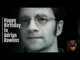 Happy Birthday Adrian Rawlins and James Potter - YouTube