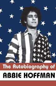 The Autobiography of Abbie Hoffman: Hoffman, Abbie, Mailer, Norman, Zinn,  Howard: 9781568581972: Amazon.com: Books