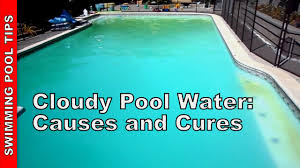 7 causes of cloudy swimming pool water