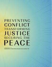 Preventing Conflict, Transforming Justice, Securing the Peace: A Global  Study on the Implementation of United Nations Security Council resolution  1325 - World   ReliefWeb