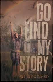 Amazon.fr - Go Find My Story - Landry, Sandy, Boye, Tyane - Livres