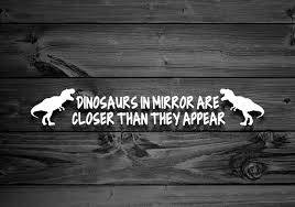 Car Vinyl Decal Dinosaur Decals Trex Decal Vehicle Etsy Mirror Vinyl Dinosaur Decals Mirror Decal