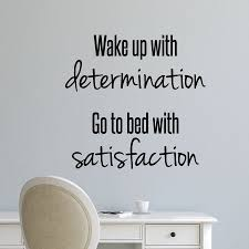 Wake Up With Determination Wall Quotes Decal Wallquotes Com