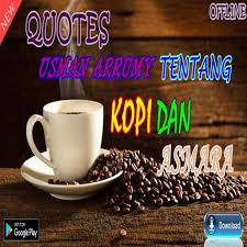 quotes usman arrumy tentang kopi dan asmara for android apk