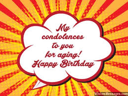 funny birthday wishes humorous quotes and messages