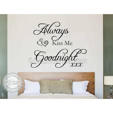 Always Kiss Me Goodnight Bedroom Wall Sticker Vinyl Quote Wall Art Decal