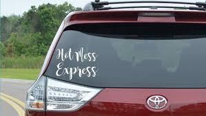 Hot Mess Express Decal Hot Mess Express Sticker Truck Etsy