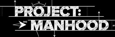 Image result for project manhood