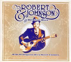 Robert Johnson - Robert Johnson & The Old School Blues (2003, CD ...
