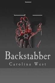 Backstabber - Carolina West - Häftad (9781508048930)   Bokus