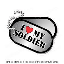 I Love My Soldier Dog Tags Military Vinyl Bumper Sticker Window Decal