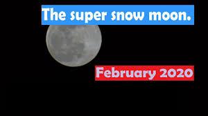 Super snow moon February 2020