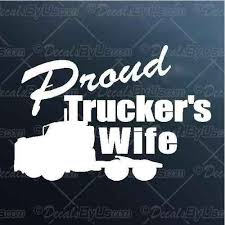 Get The Hottest Proud Trucker S Wife Car Stickers
